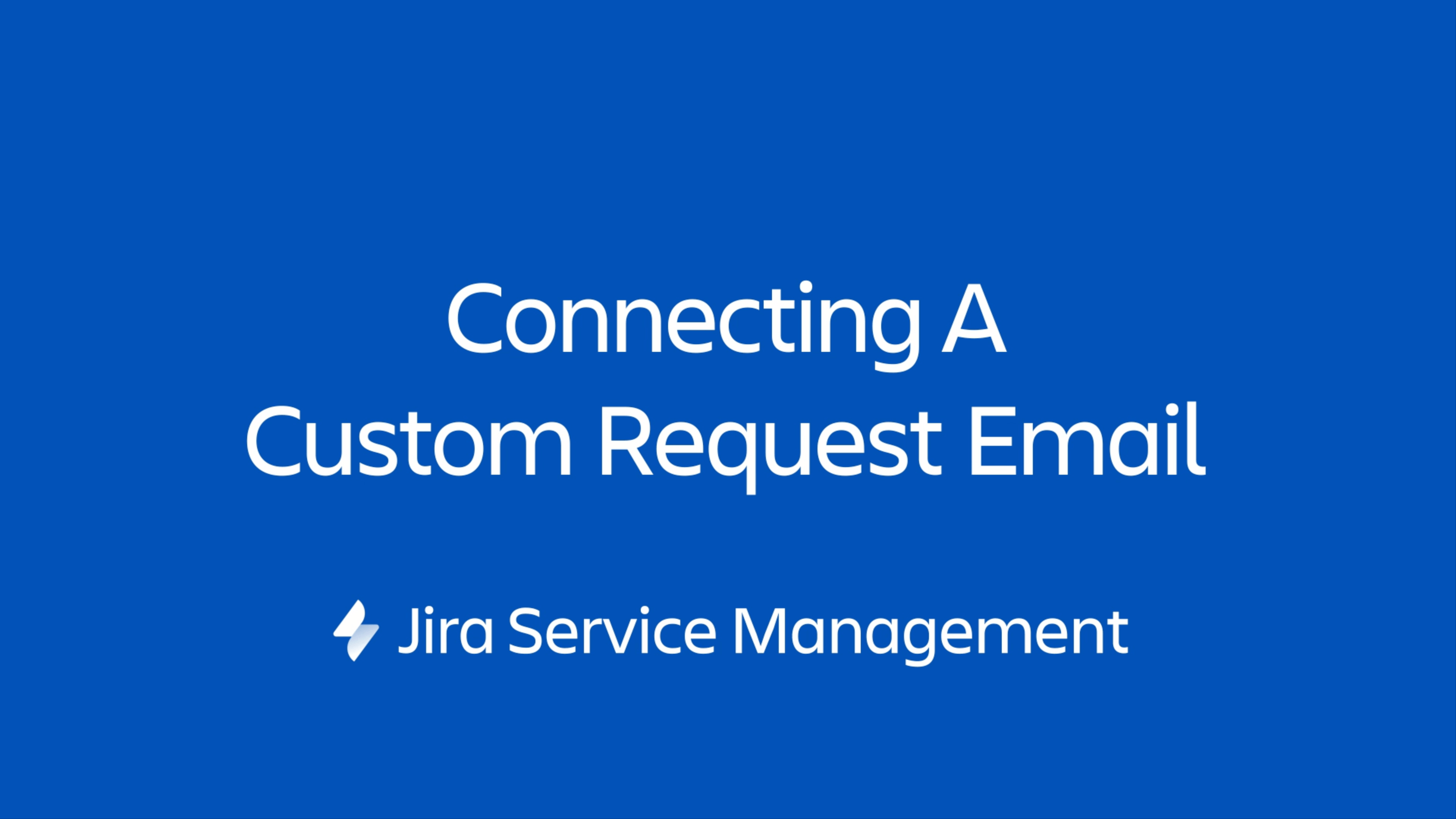 Connecting a custom request email