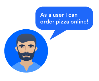 """A Pizzup user saying, """"As a user I can order pizza online!"""