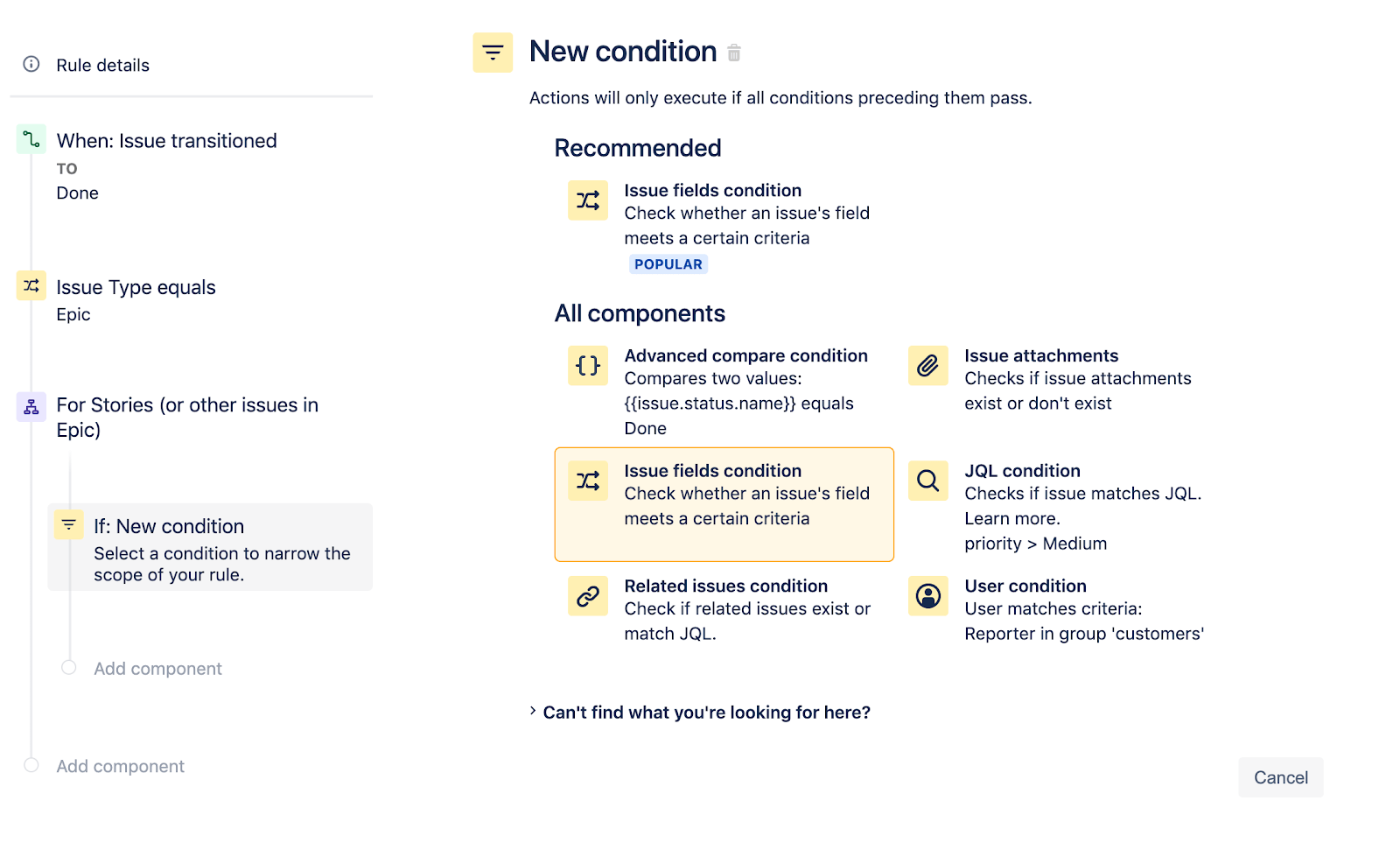 Selecting Issue fields condition