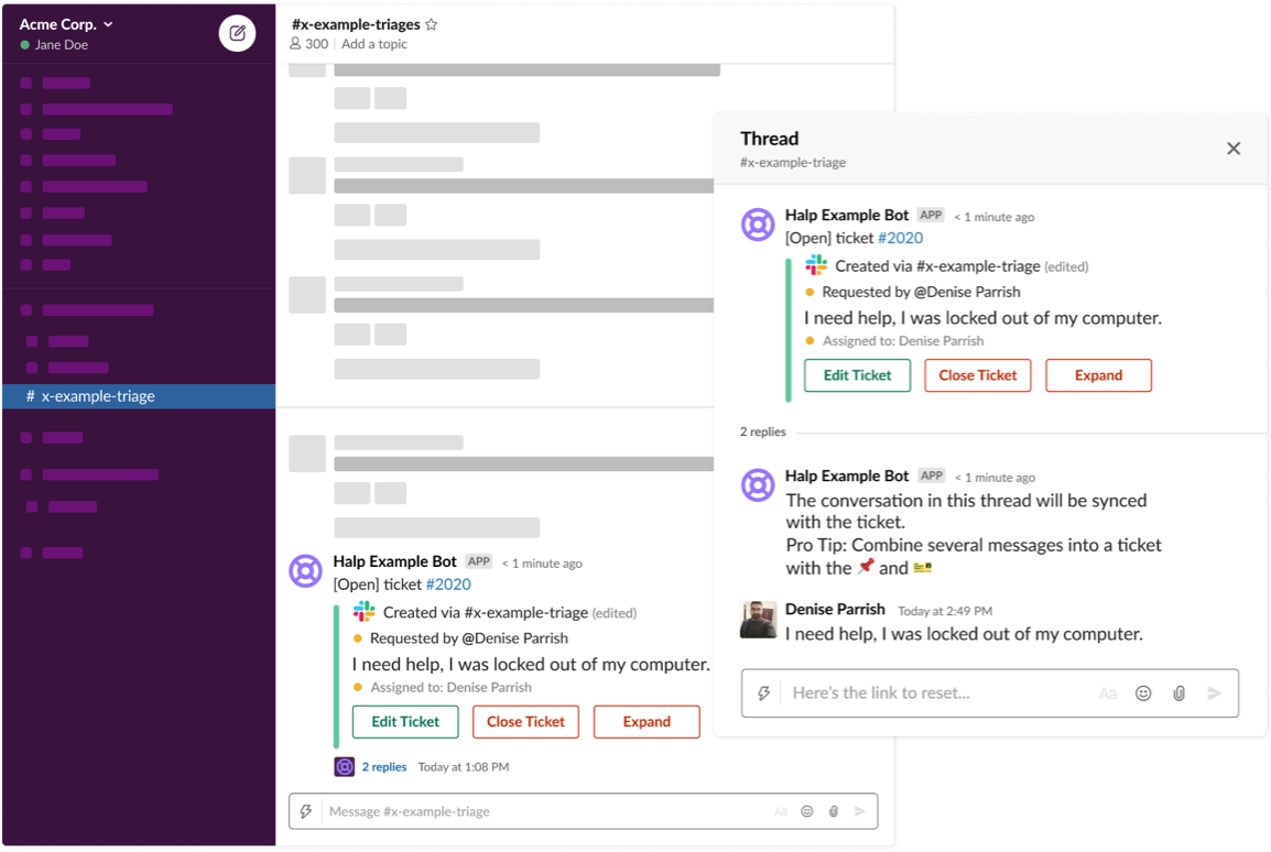 Answer tickets from Slack