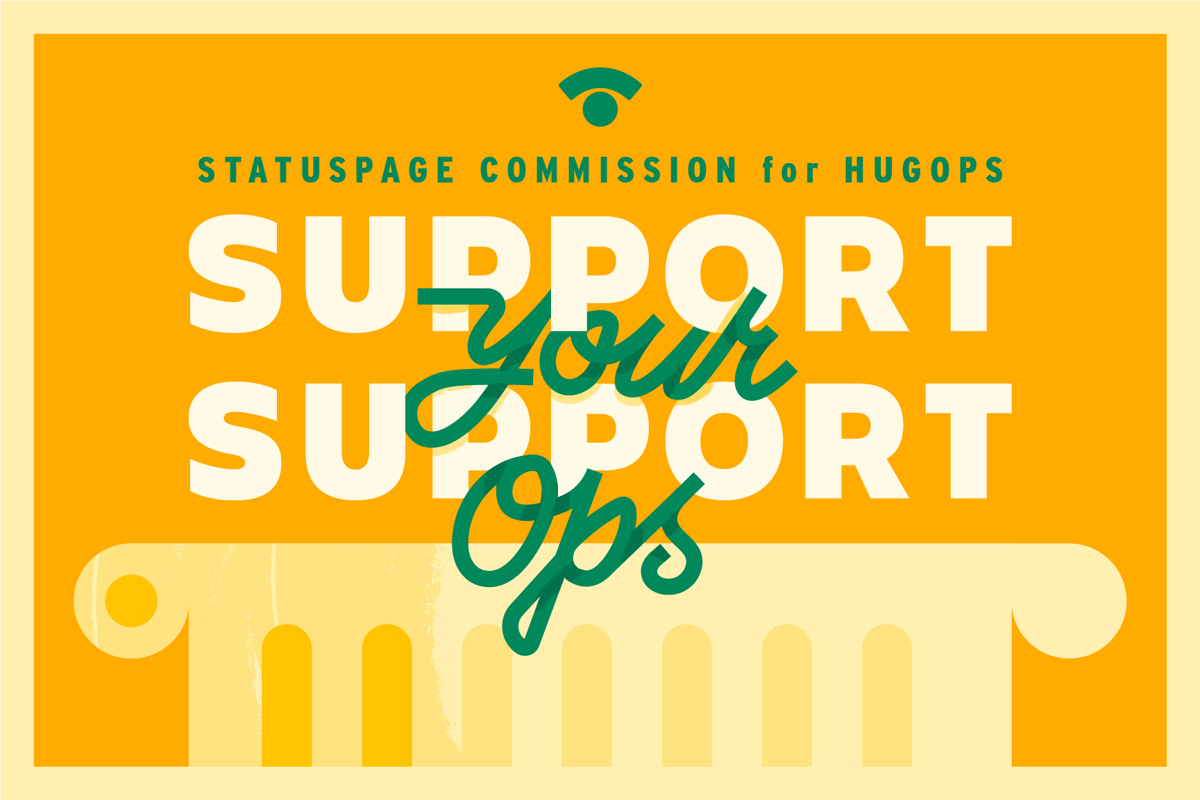 support your support and ops teams