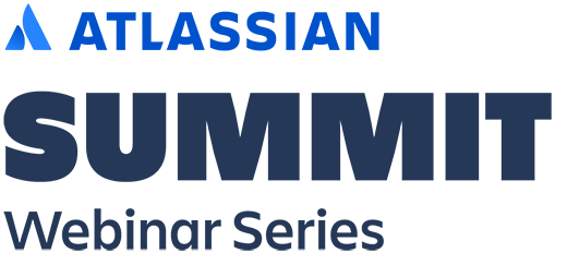 Atlassian Summit Webinar Series