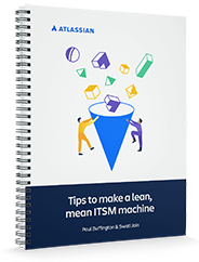 Free Guide: Tips to make a lean mean ITSM machine