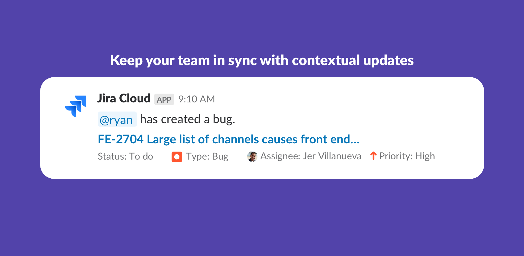 Jira notification with contextual update
