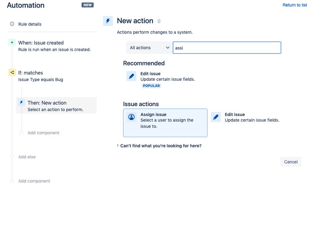 On the New Action screen search for and click the Assign issue option