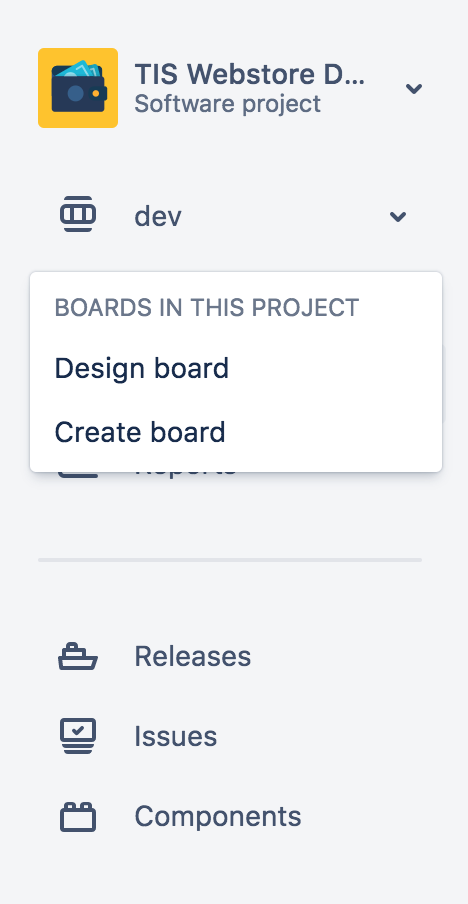 To navigate from one board to another, use the board switcher located in the left-hand menu under the project name