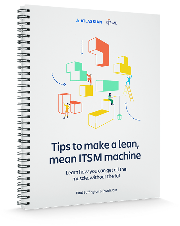 Tips to make a lean mean ITSM machine