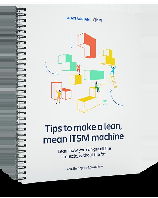 Tips to make a lean mean ITSM machine