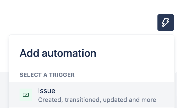 Click: Add automation; Select: Issue