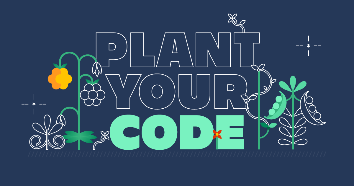 plant your code
