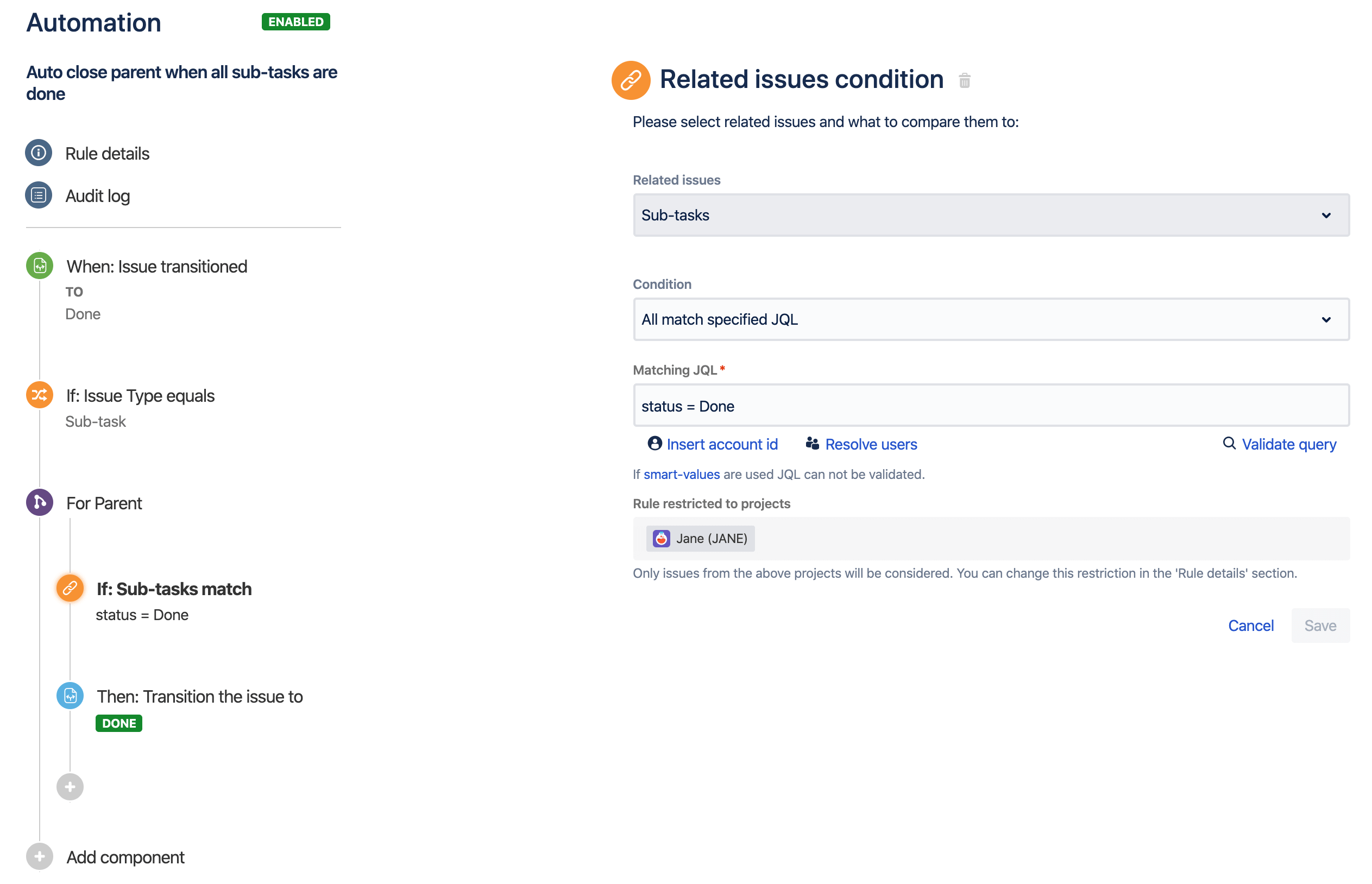An example of the rule builder, displaying a rule to transition a parent issue when you resolve its sub-task, if there are no additional unresolved sub-tasks.