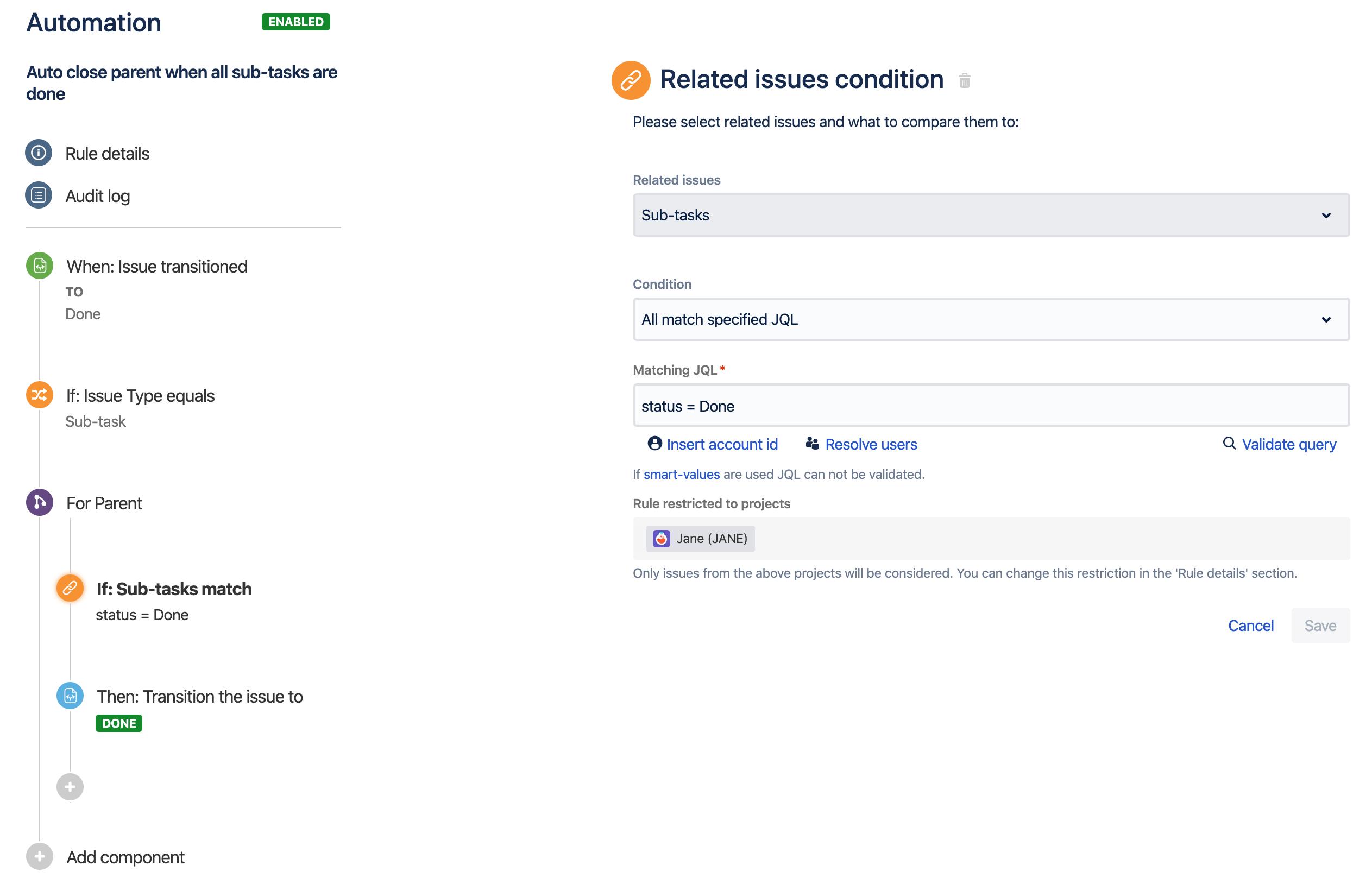 Un esempio del generatore di regole che mostra una regola per effettuare la transizione di un ticket di origine quando risolvi i relativi sottotask, nel caso in cui non siano presenti altri sottotask non risolti.