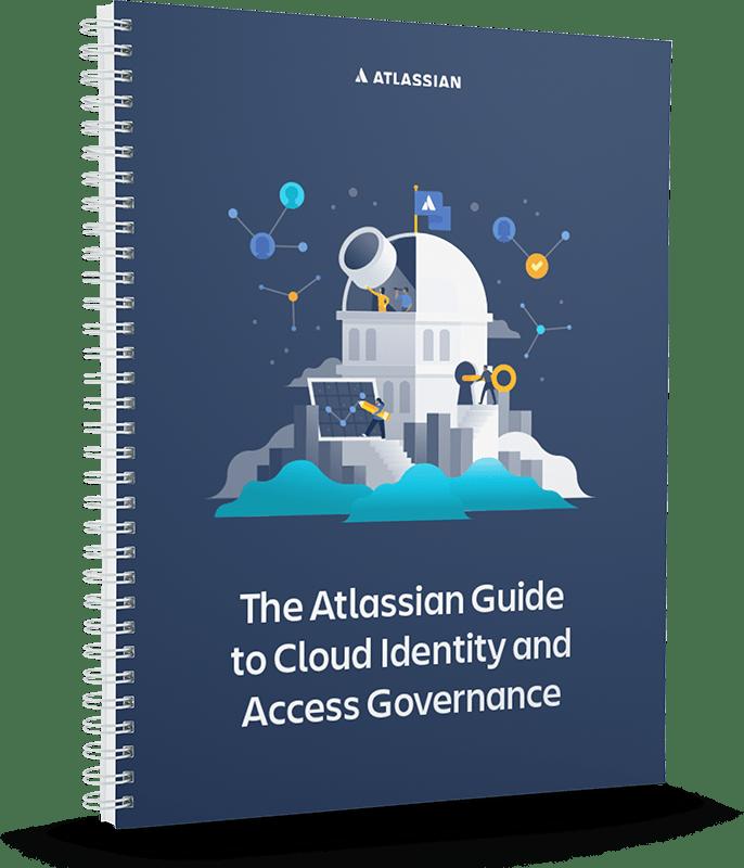 针对 Cloud 身份和 Access 监管的 Atlassian 指南