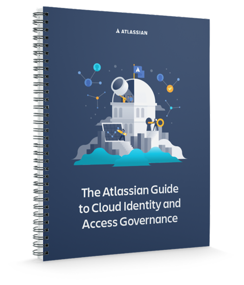 Atlassian Guide to Cloud Identity and Access Governance cover image
