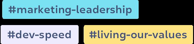 ラベル: #marketing-leadership、#dev-speed、#living-our-values