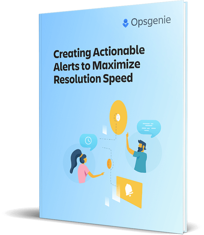 Creating Actionable Alerts to Maximize Resolution Speed page cover