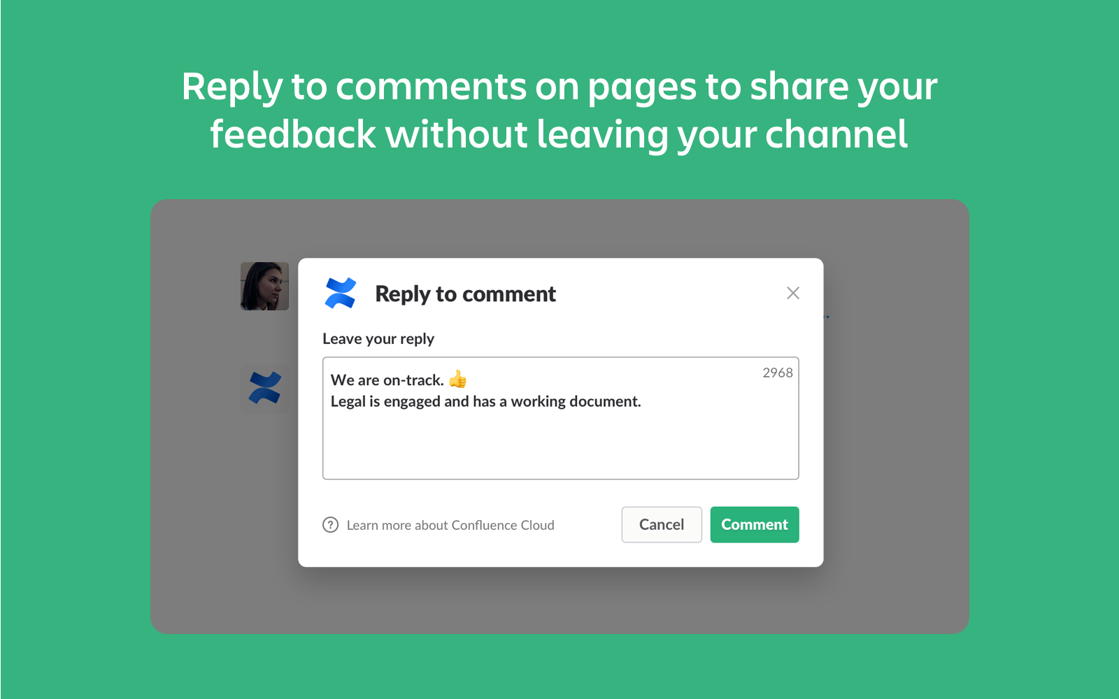 Antworte auf Kommentare auf Confluence-Seiten, ohne den Slack-Kanal zu verlassen
