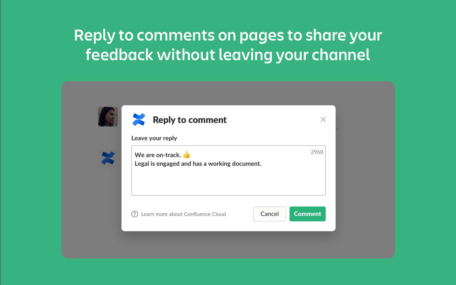 A Slack-csatorna elhagyása nélkül válaszolhatsz a Confluence-oldalakon hagyott megjegyzésekre