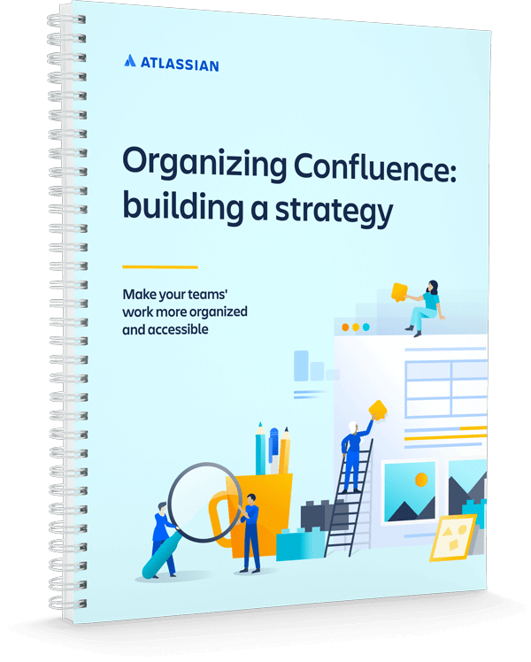 Organizing Confluence: building a strategy