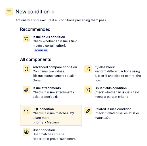 Jira automation rule to transition issues step 2: Find and select the JQL condition.
